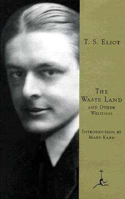 The Waste Land: And Other Writings Cover Image