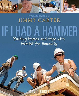 If I Had a Hammer: Building Homes and Hope with Habitat for Humanity Cover Image