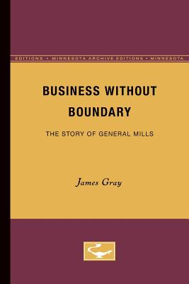 Business Without Boundary: The Story of General Mills cover