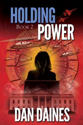 Holding Power: Fifth Republic Book 2 Cover Image
