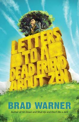 Letters to a Dead Friend about Zen Cover Image