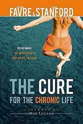 Cover for The Cure for the Chronic Life