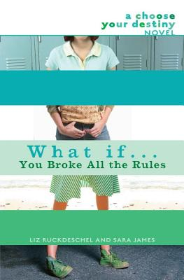 What If . . . You Broke All the Rules Cover Image
