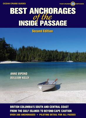 Best Anchorages of the Inside Passage: British Columbia's South Coast Cover Image