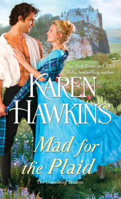Mad for the Plaid (The Oxenburg Princes #3) Cover Image
