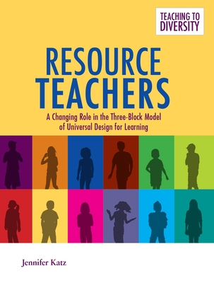 Resource Teachers: A Changing Role in the Three-Block Model of Universal Design for Learning Cover Image
