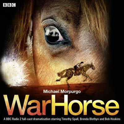 War Horse: A BBC Radio 2 Full-Cast Dramatisation Cover Image