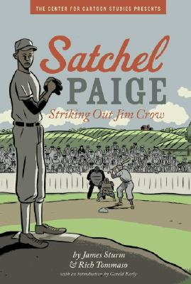 Satchel Paige: Striking Out Jim Crow Cover Image