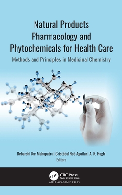 Natural Products Pharmacology and Phytochemicals for Health Care: Methods and Principles in Medicinal Chemistry Cover Image