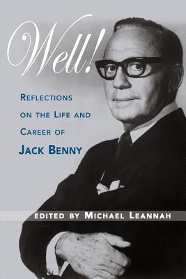 Well! Reflections on the Life & Career of Jack Benny Cover Image