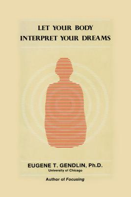 Let Your Body Interpret Your Dreams (P) Cover Image