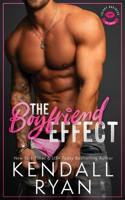 The Boyfriend Effect (Frisky Business, Book 1) Cover Image