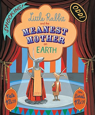Little Rabbit and the Meanest Mother on Earth Cover