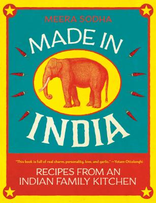 Made in India: Recipes from an Indian Family Kitchen Cover Image