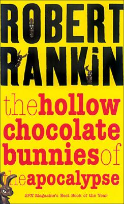 The Hollow Chocolate Bunnies of the Apocalypse Cover
