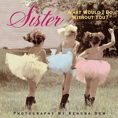 Sister: What Would I Do Without You? Cover Image