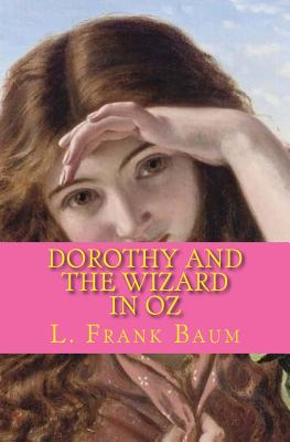 Dorothy and the Wizard in Oz: The Best of the Classics Cover Image