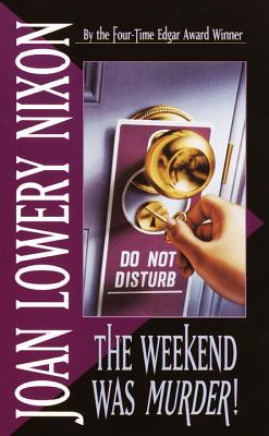 The Weekend Was Murder Cover Image