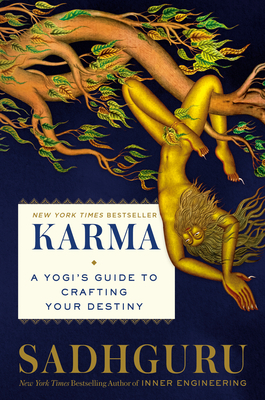 Karma: A Yogi's Guide to Crafting Your Destiny Cover Image
