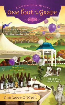 One Foot in the Grape (A Cypress Cove Mystery #1) Cover Image