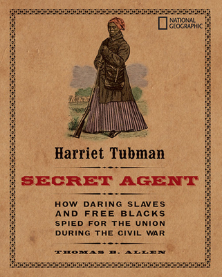 Harriet Tubman, Secret Agent Cover