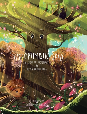 The Optimistic Seed: A Story of Resilience Cover Image