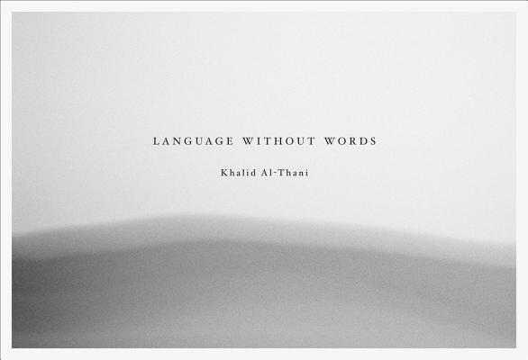 Khalid Al Thani: Language Without Words Cover Image
