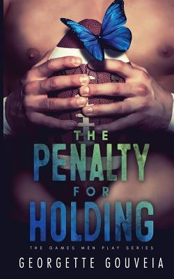 The Penalty for Holding (Games Men Play #2) Cover Image