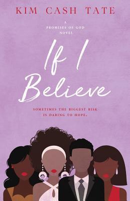 If I Believe (Promises of God Novel #2) Cover Image