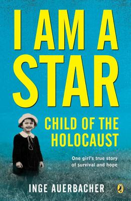I Am a Star: Child of the Holocaust Cover Image