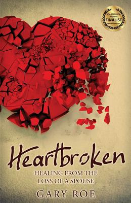 Heartbroken: Healing from the Loss of a Spouse (Good Grief #2) Cover Image