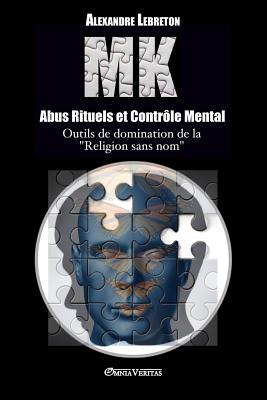MK - Abus Rituels et Contrôle Mental Cover Image