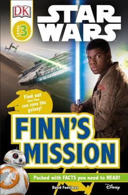 DK Readers L3: Star Wars: Finn's Mission: Find Out How Finn Can Save the Galaxy! (DK Readers Level 3) Cover Image