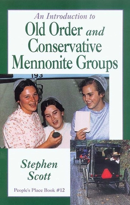 Introduction to Old Order and Conservative Mennonite Groups: People's Place Book No. 12 Cover Image