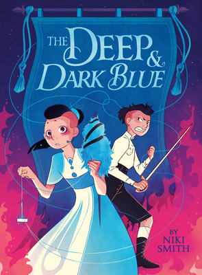 Book Cover: The Deep & Dark Blue by Niki Smith. Cover Image: Two kids. The one in front is wearing a dress and holding a drop spindle. The one in back is wearing a shirt and pants and holding a sword. They're standing in front of a blue tapestry that appears to be encircled by flames.