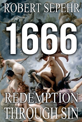 1666 Redemption Through Sin: Global Conspiracy in History, Religion, Politics and Finance Cover Image