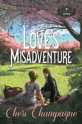 Love's Misadventure: The Mason Siblings Series Cover Image