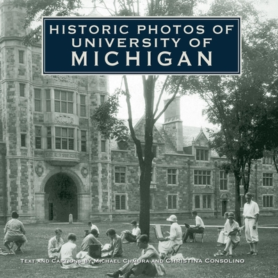 Historic Photos of University of Michigan Cover