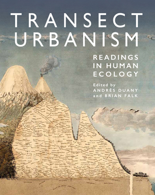 Transect Urbanism: Readings in Human Ecology Cover Image