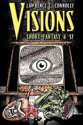 Visions: Short Fantasy & SF Cover Image