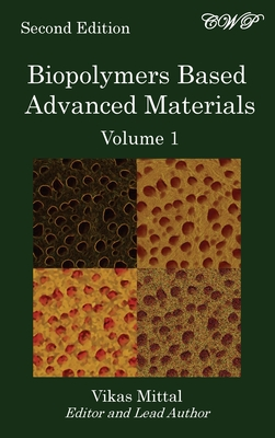 Biopolymers Based Advanced Materials (Volume 1) Cover Image