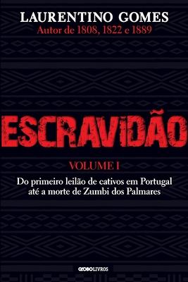 Escravidão - Vol. 1 Cover Image