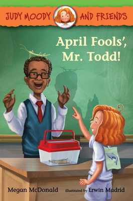 April Fools', Mr. Todd! (Judy Moody and Friends #8) Cover Image