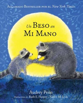 Un Beso en Mi Mano (The Kissing Hand) Cover Image