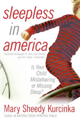 Sleepless in America: Is Your Child Misbehaving or Missing Sleep? Cover Image