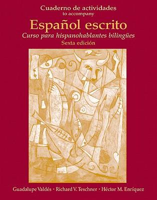 Cuaderno de Actividades (Workbook) for Español Escrito: Curso Para Hispanohablantes Bilingües Cover Image