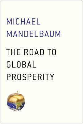 The Road to Global Prosperity Cover