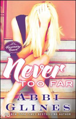 Never Too Far: A Rosemary Beach Novel (The Rosemary Beach Series #2) Cover Image