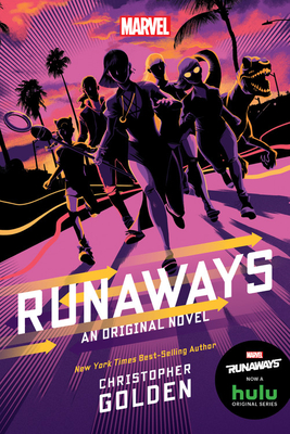 Runaways: An Original Novel  by Christopher Golden