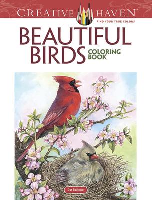 Creative Haven Beautiful Birds Coloring Book (Creative Haven Coloring Books) Cover Image